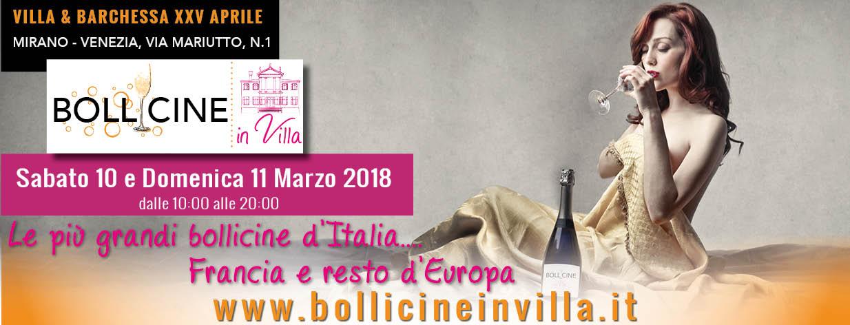 Bollicine in Villa 2 edizione 10-11 marzo 2018